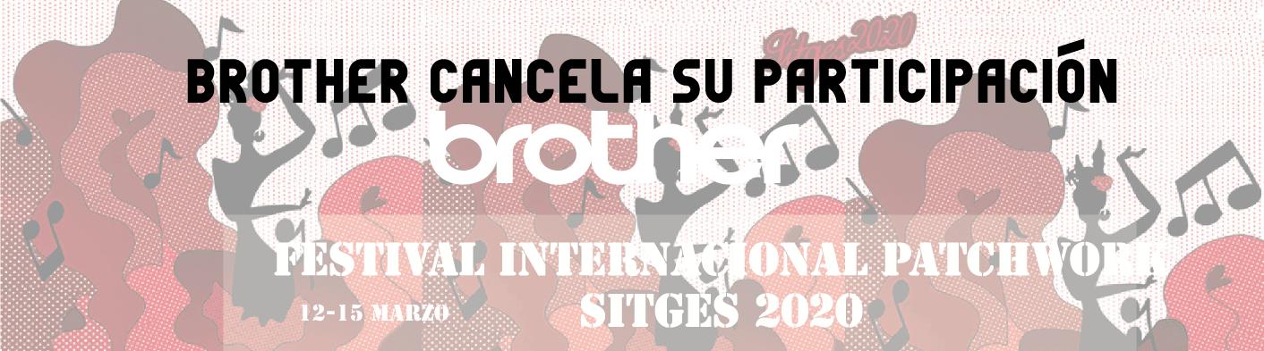 , BROTHER no asistirá a Feria Internacional Patchwork Sitges,